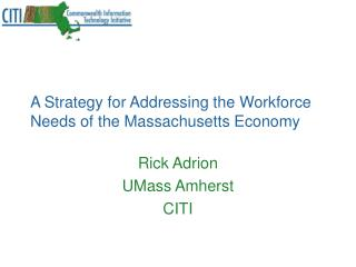 A Strategy for Addressing the Workforce Needs of the Massachusetts Economy