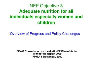 NFP Objective 3 Adequate nutrition for all individuals especially women and children