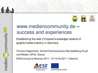mediencommunity.de – success and experiences