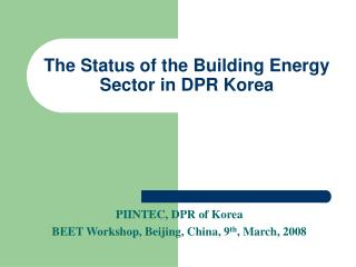The Status of the Building Energy Sector in DPR Korea