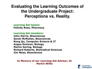 Learning Set liaison: Felicity Rose, Pharmacy Learning Set members: John Harris, Biosciences