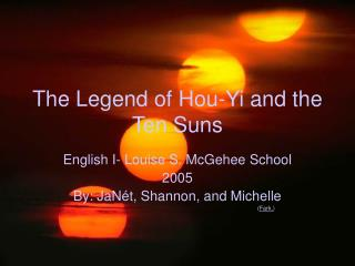 The Legend of Hou-Yi and the Ten Suns