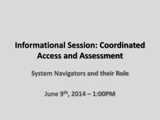 Informational Session: Coordinated Access and Assessment