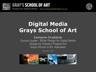 Digital Media Grays School of Art