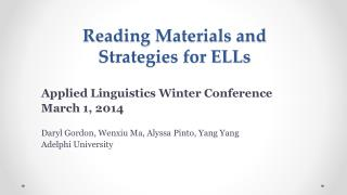 Reading Materials and  Strategies for ELLs