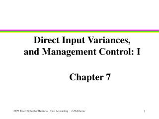 Direct Input Variances, and Management Control: I