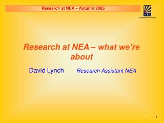 David Lynch        Research Assistant NEA