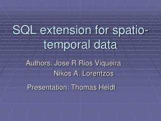 SQL extension for spatio-temporal data