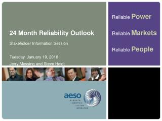 24 Month Reliability Outlook