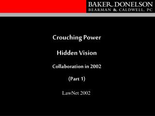 Crouching Power  Hidden Vision Collaboration in 2002  (Part 1)