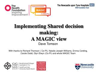Implementing Shared decision making: A MAGIC view