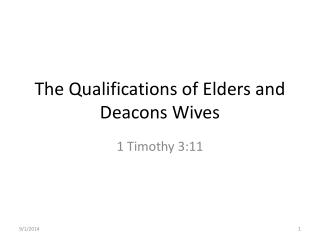 The Qualifications of Elders and Deacons Wives
