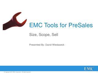 EMC Tools for PreSales