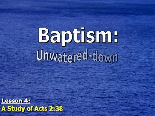 Baptism: