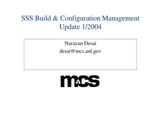 SSS Build & Configuration Management Update 1/2004