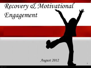 Recovery & Motivational Engagement