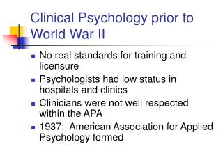 Clinical Psychology prior to World War II