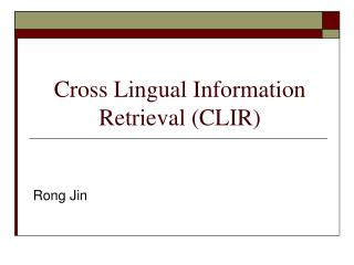 Cross Lingual Information Retrieval (CLIR)