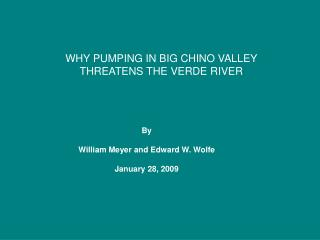 WHY PUMPING IN BIG CHINO VALLEY  THREATENS THE VERDE RIVER