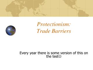 Protectionism: Trade Barriers