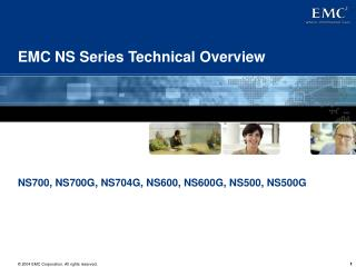 EMC NS Series Technical Overview