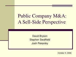 Public Company M&A: A Sell-Side Perspective