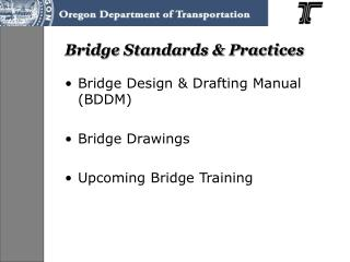 Bridge Standards & Practices