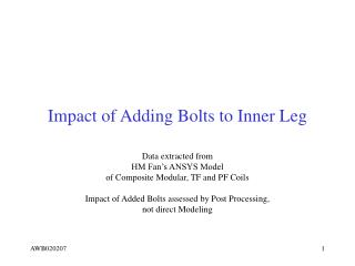 Impact of Adding Bolts to Inner Leg