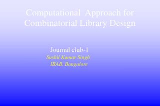 Computational  Approach for Combinatorial Library Design