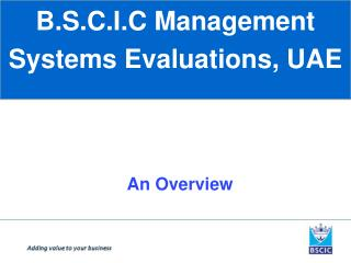 B.S.C.I.C Management Systems Evaluations, UAE