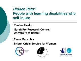 Hidden Pain? People with learning disabilities who self-injure
