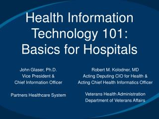 Health Information Technology 101:  Basics for Hospitals