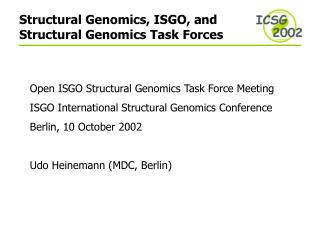 Structural Genomics, ISGO, and Structural Genomics Task Forces