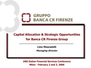 Capital Allocation & Strategic Opportunities for Banca CR Firenze Group