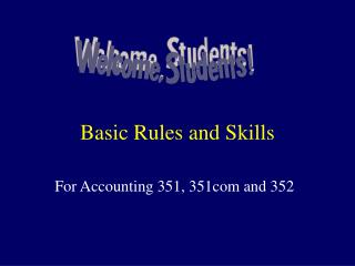 Basic Rules and Skills