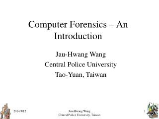 Computer Forensics – An Introduction