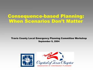 Consequence-based Planning: When Scenarios Don't Matter