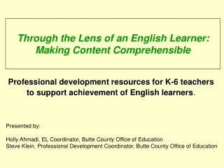 Through the Lens of an English Learner: Making Content Comprehensible