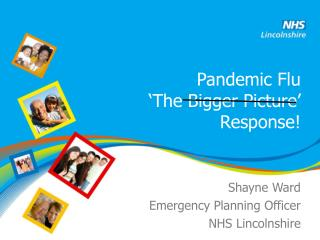 Pandemic Flu 'The Bigger Picture' Response!