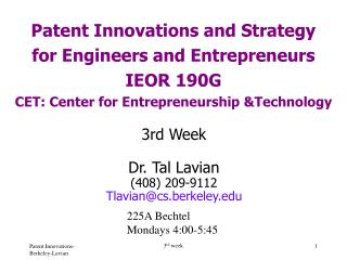 Patent Innovations and Strategy  for Engineers and Entrepreneurs  IEOR 190G