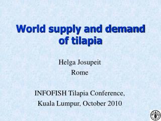 World supply and demand of tilapia
