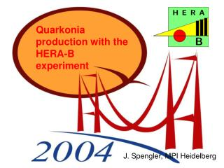 Quarkonia production with the HERA-B experiment
