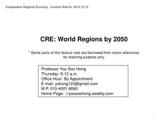 Comparative Regional Economy  <Lecture Note 8> 2013.12.12