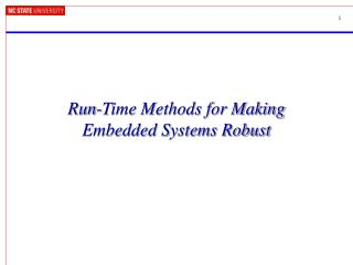 Run-Time Methods for Making Embedded Systems Robust