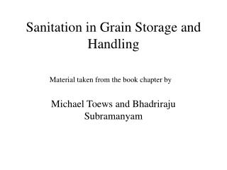Sanitation in Grain Storage and Handling