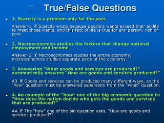 􀂄  True/False  Questions