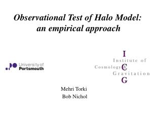 Observational Test of Halo Model:  an empirical approach