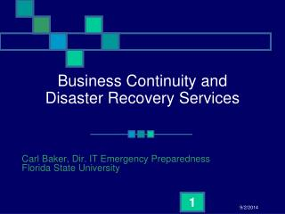 Business Continuity and  Disaster Recovery Services