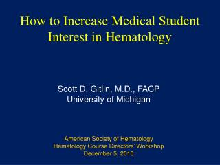 How to Increase Medical Student Interest in Hematology