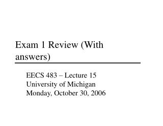 Exam 1 Review (With answers)